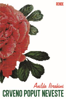 Crveno poput neveste - Anilda Ibrahimi | Rende