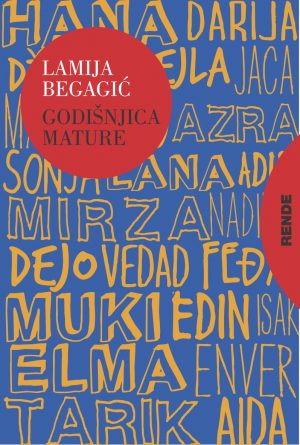 Godišnjica mature - Lamija Begagić | Rende