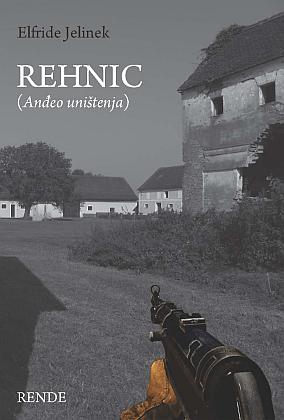 Rehnic (Anđeo uništenja) - Elfride Jelinek | Rende