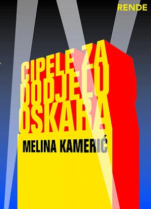 Cipele za dodjelu Oskara - Melina Kamerić | Rende