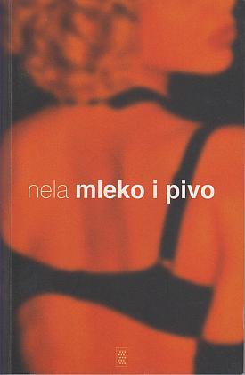 Mleko i pivo - Nela Šukara | Rende