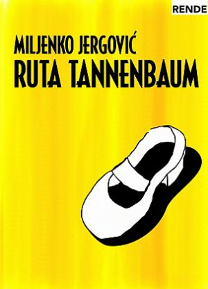 Ruta Tannenbaum - Miljenko Jergović | Rende