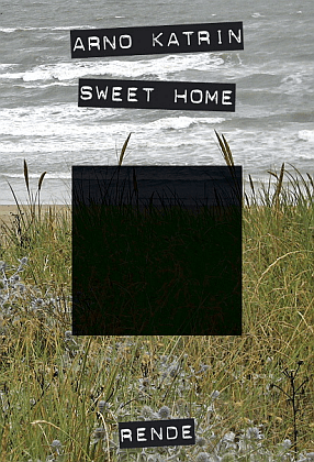 Sweet home - Arno Katrin | Rende
