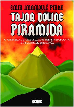 Tajna doline piramida- Emir Imamović Pirke | Rende