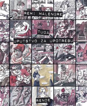Tuga: uputstvo za upotrebu - Remi Malengre | Rende