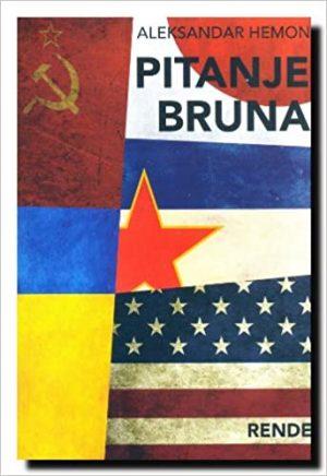 Pitanje Bruna - Aleksandar Hemon | Rende