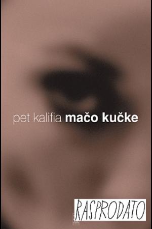 Mačo Kučke - Pet Kalifia | Rende