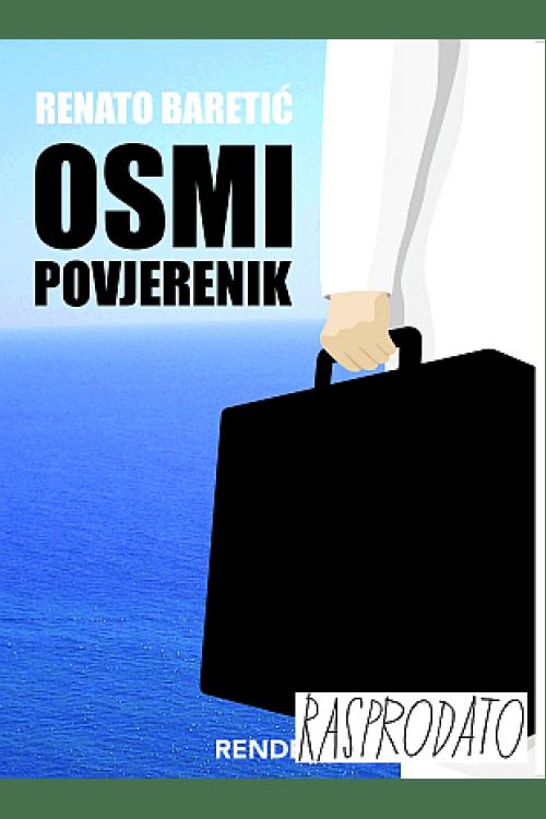 Osmi povjerenik - Renato Baretić   Rende