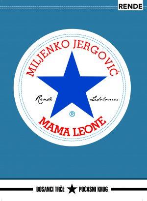 Mama Leone - Miljenko Jergović | Rende